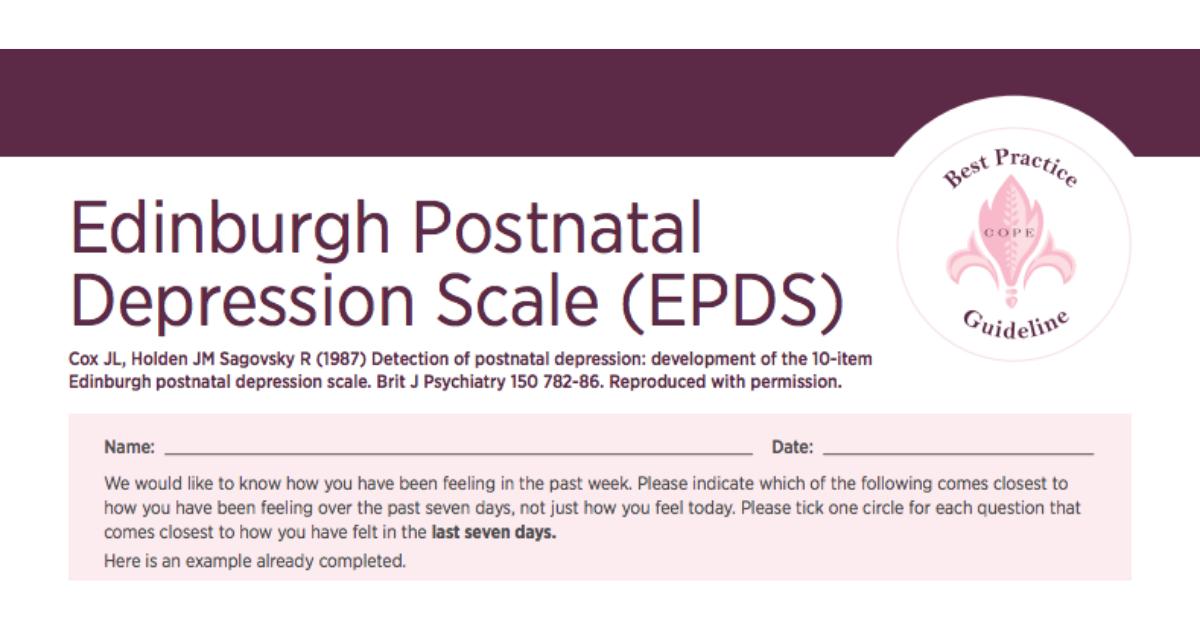 edinburgh postnatal depression scale (epds) � guidelines for use
